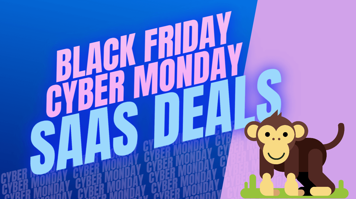 Best Black Friday Cyber Monday SAAS Deals and Hosting Coupons